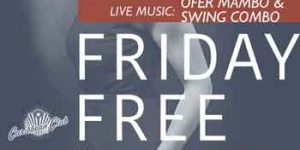Friday Free Style Music: Ofer Mambo & Swing Combo